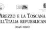 """Convegno """"Arezzo e la Toscana nell'Italia repubblicana (1946-1990)"""""""