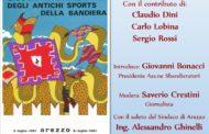 """Nel 1967 ad Arezzo i """"Giuochi internazionali degli antichi sports della bandiera"""""""
